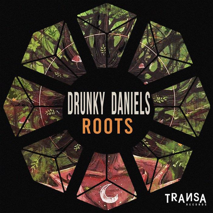 DRUNKY DANIELS - Roots