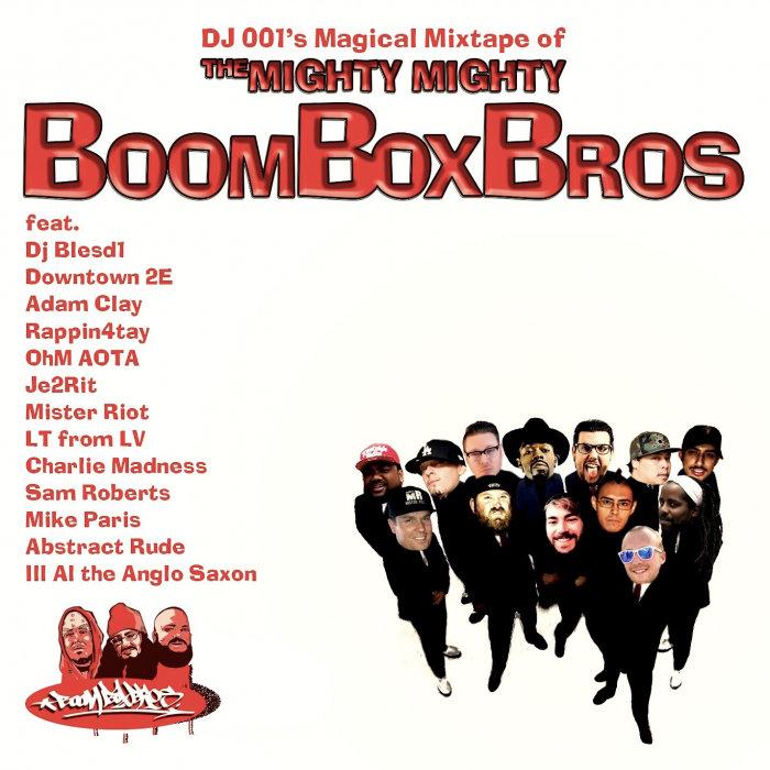 DJ 001/BOOM BOX BROS - DJ 001's Magical Mixtape Of The Mighty Mighty Boom Box Bros