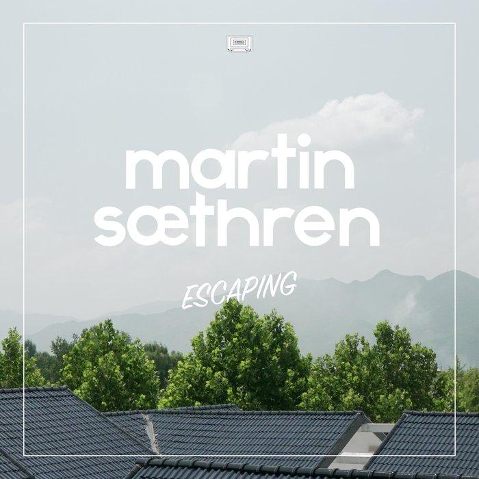 MARTIN SAETHREN - Escaping