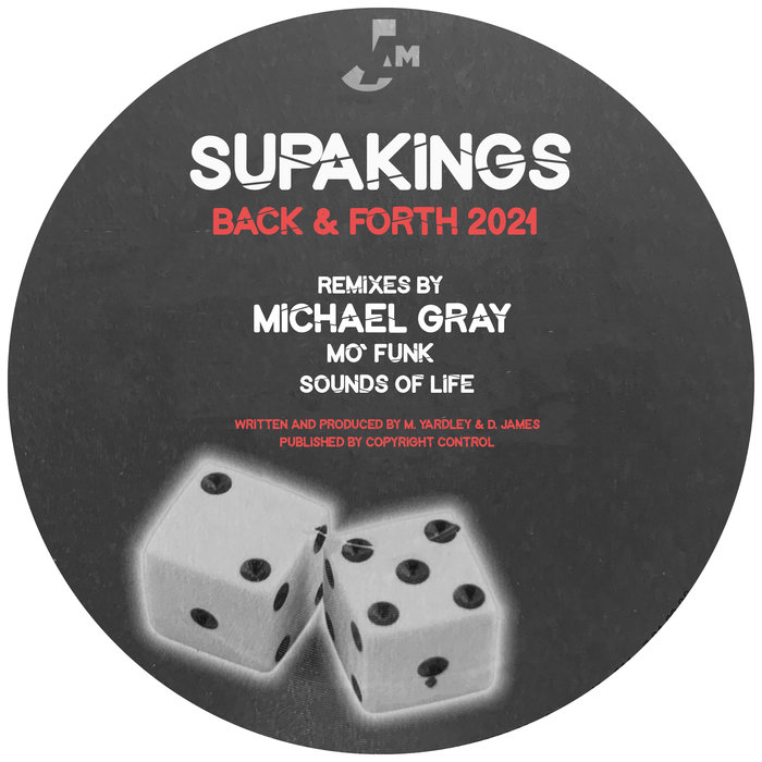 SUPAKINGS - Back & Forth 2021 (Remixes)