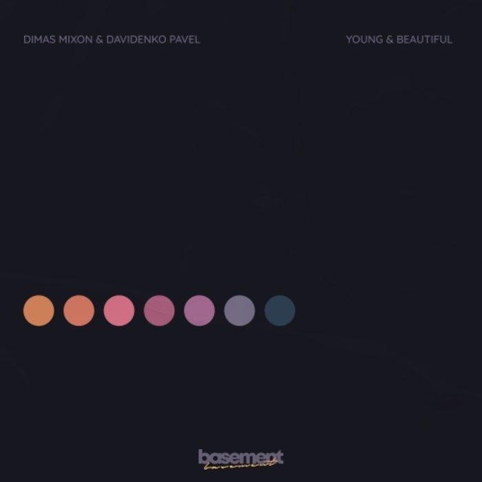 DAVIDENKO PAVEL DIMAS MIXON - Young & Beautiful
