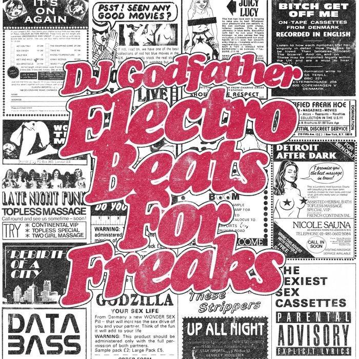DJ GODFATHER - Electro Beats For Freaks
