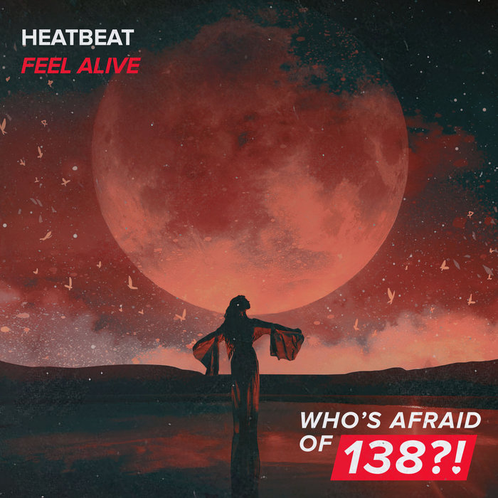 HEATBEAT - Feel Alive (Extended Mix)