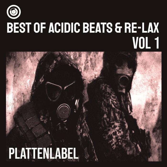 ACIDIC BEATS/RE-LAX - Best Of Acidic Beats & Re-Lax Vol 1