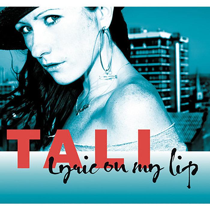 TALI - Lyric On My Lip LP