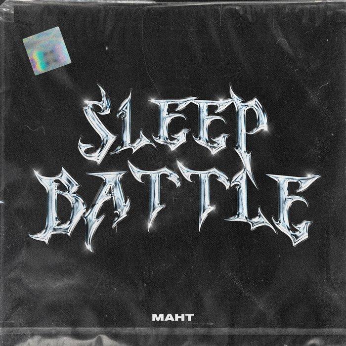 MAHT - Sleep Battle