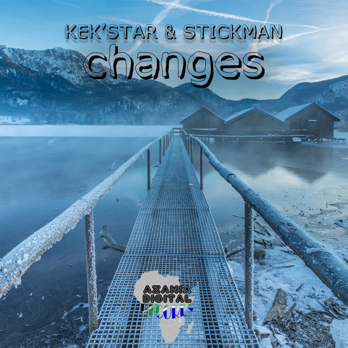 KEK'STAR/STICKMAN - Changes
