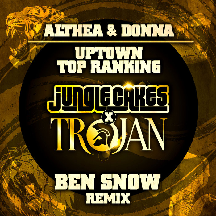 ALTHEA & DONNA - Uptown Top Ranking (Ben Snow remix)