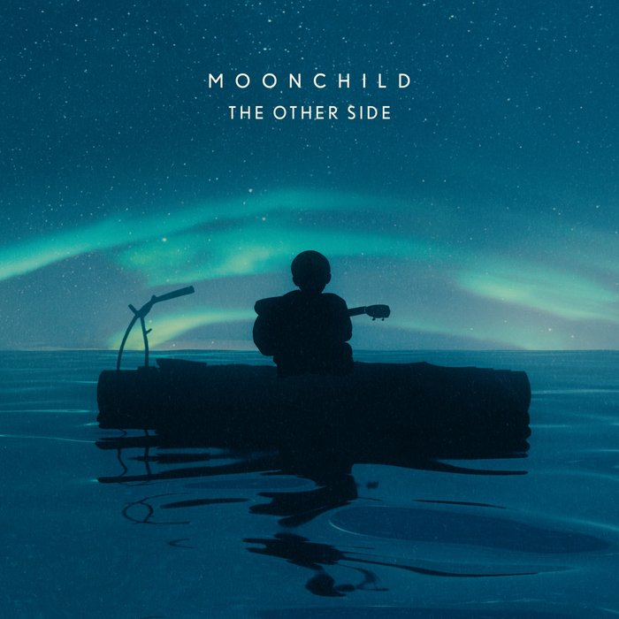 MOONCHILD - The Other Side