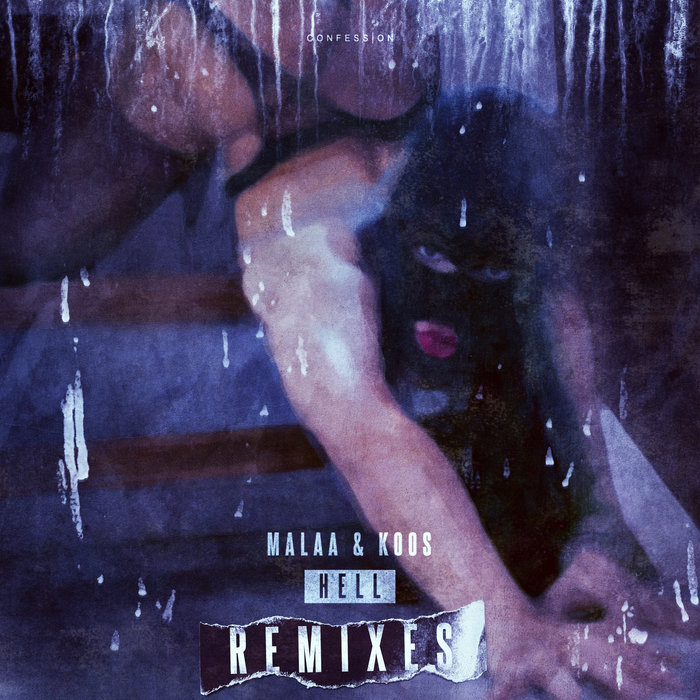 MALAA - Hell (Remixes)