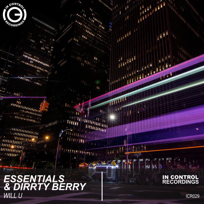ESSENTIALS/DIRRTY BERRY - Will U