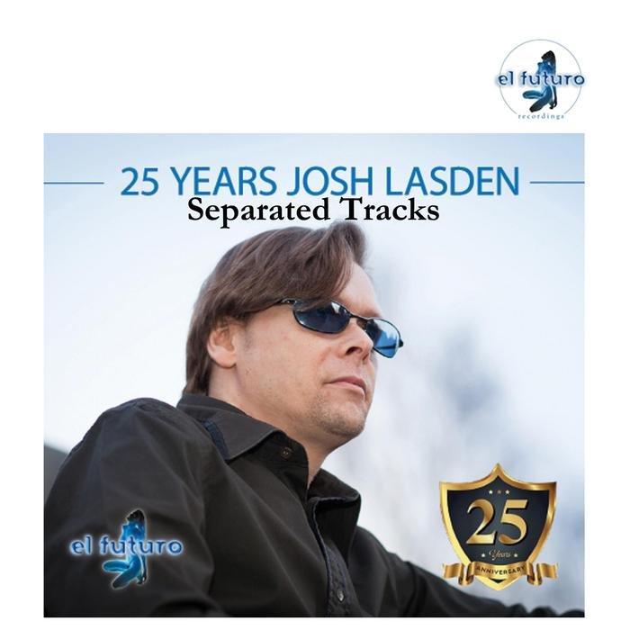 VARIOUS - 25 Years Josh Lasden Album (Separated Tracks)