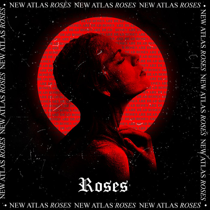 NEW ATLAS - Roses