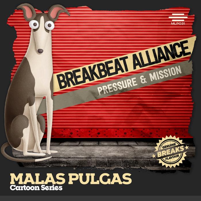 BREAKBEAT ALLIANCE - Pressure & Mission