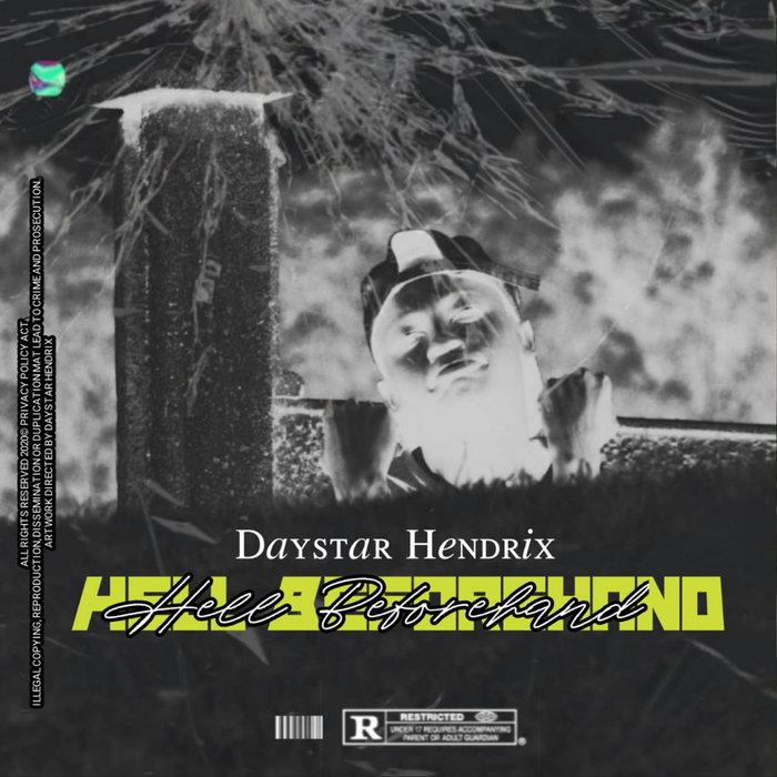 DAYSTAR HENDRIX - Hell Beforehand
