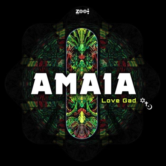 AMAIA - Love Gad