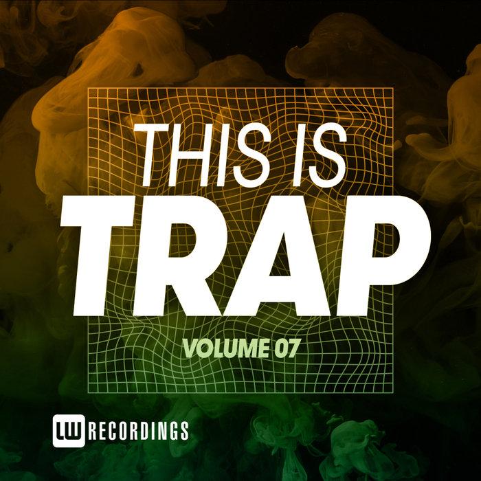 Download VA - This Is Trap, Vol. 07 [LWTITRAP07] mp3