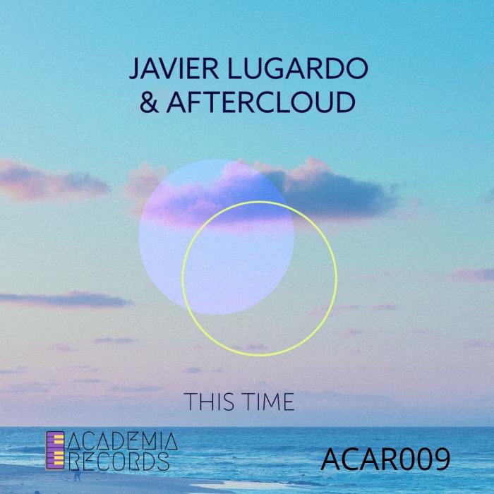 JAVIER LUGARDO/AFTERCLOUD - This Time