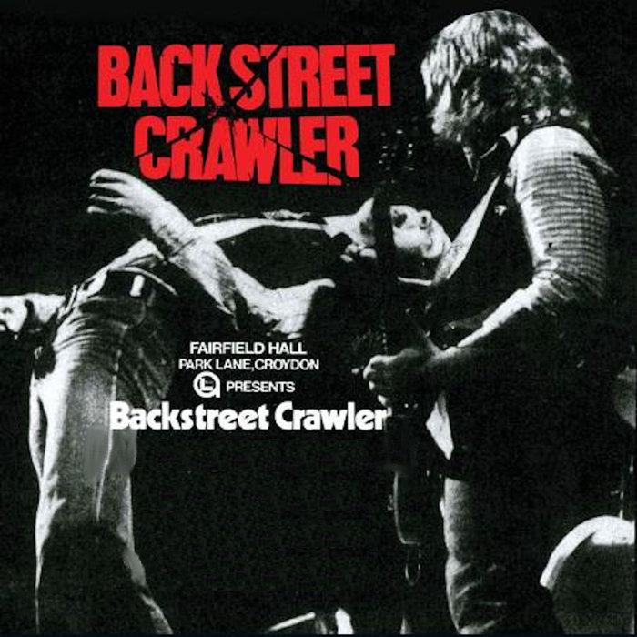 BACK STREET CRAWLER - Live At Croydon Fairfield Halls 15/06/1975