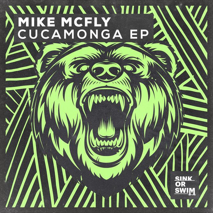 MIKE MCFLY - Cucamonga EP