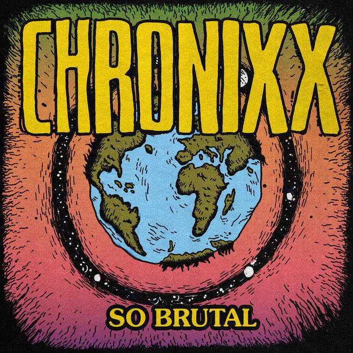 CHRONIXX - So Brutal