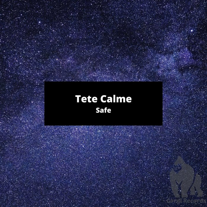 TETE CALME - Safe (Radio Edit)