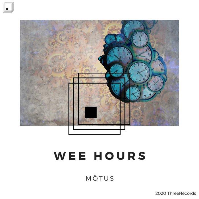 MO?TUS MUSIC - Wee Hours