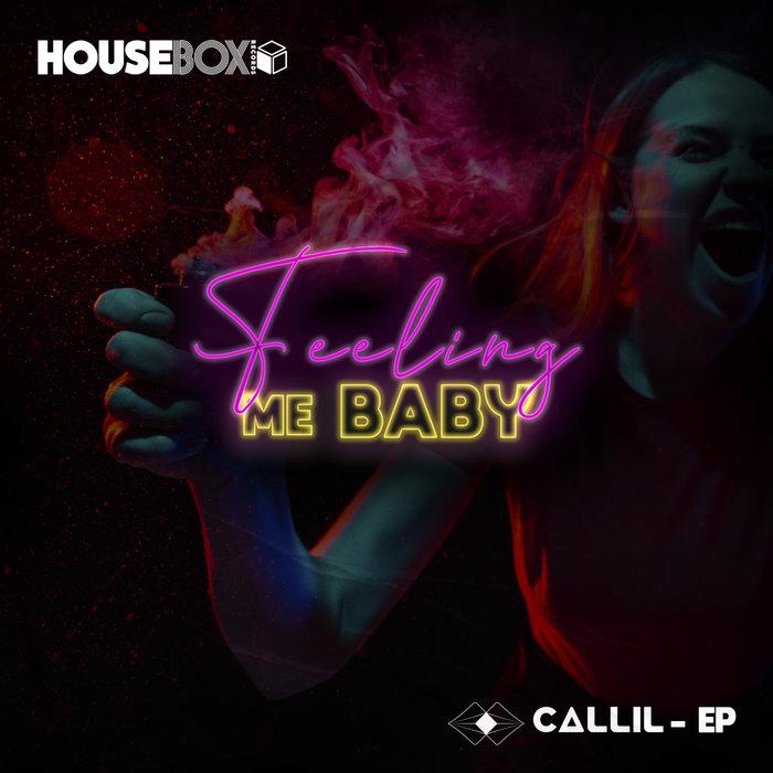 CALLIL - Feeling Me Baby EP