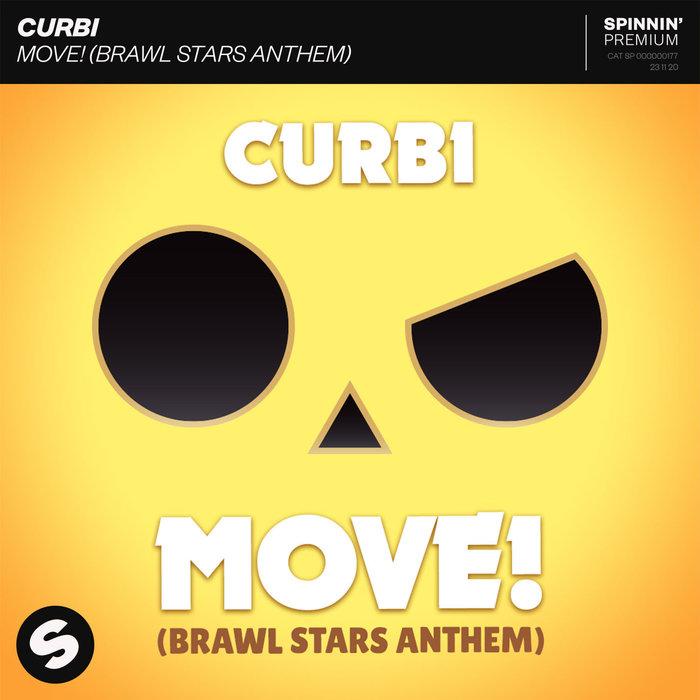 CURBI - MOVE! (Brawl Stars Anthem)