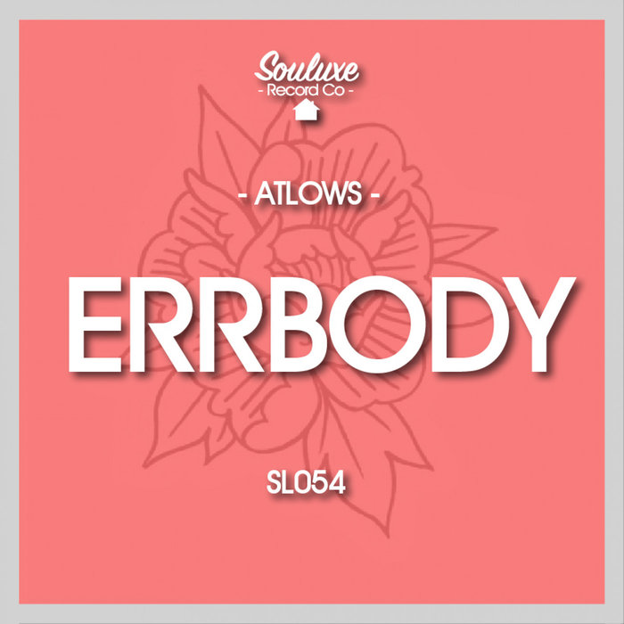 ATLOWS - Errbody