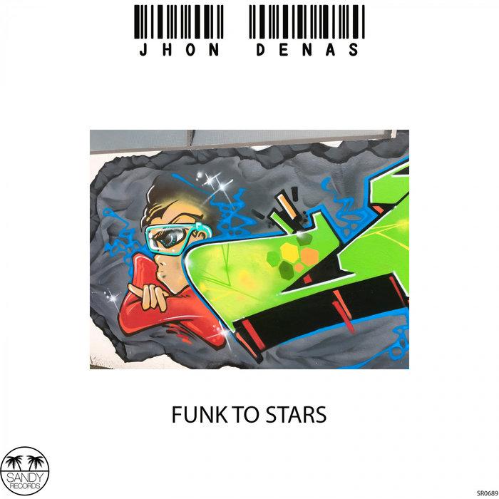 JHON DENAS - Funk To Stars
