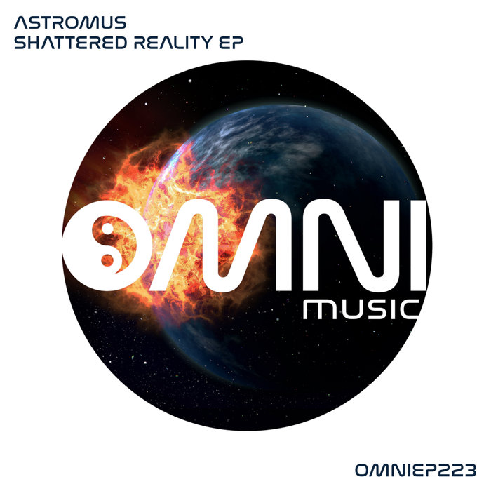 ASTROMUS - Shattered Reality EP