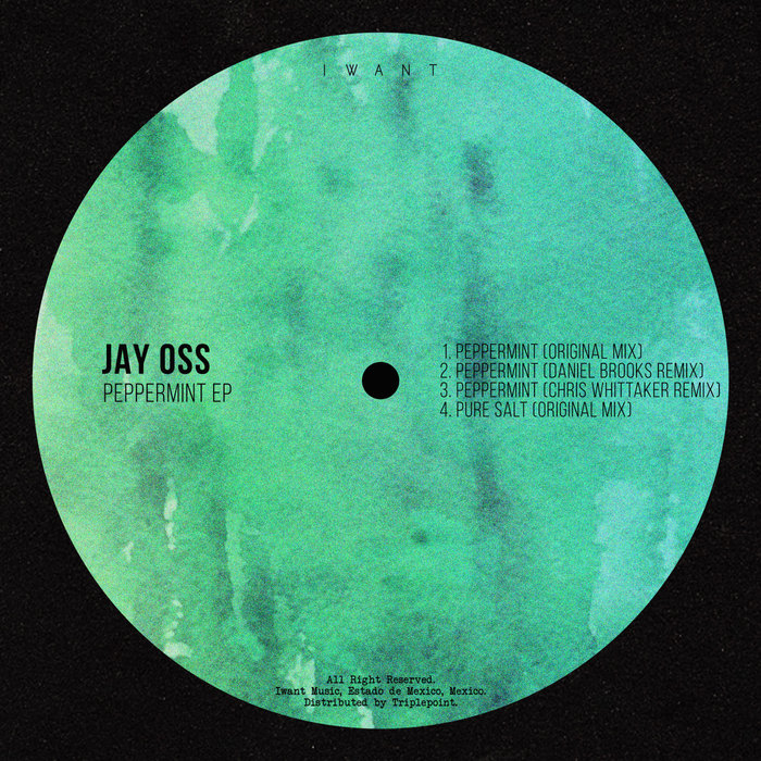 JAY OSS - Peppermint EP