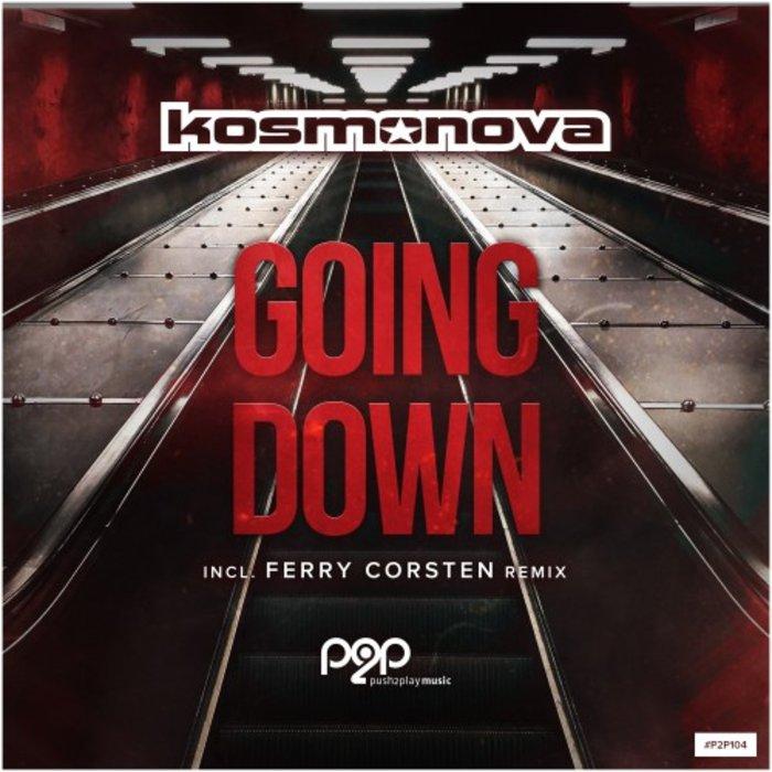 KOSMONOVA - Going Down (Remixes)