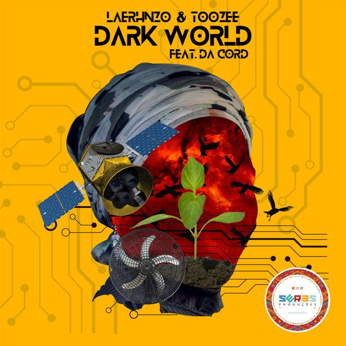 LAERHNZO/TOOZEE feat DA CORD - Dark World