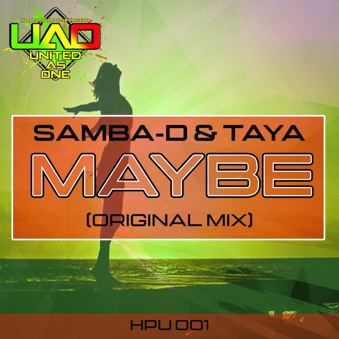 SAMBA D/TAYA - Maybe