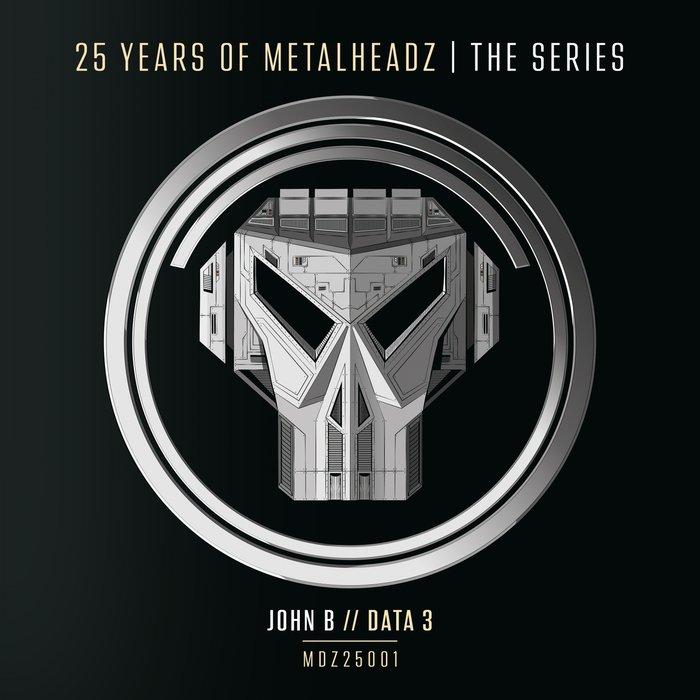 JOHN B - 25 Years Of Metalheadz Pt 1
