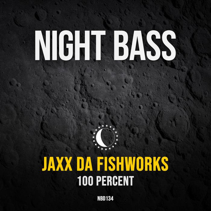 JAXX DA FISHWORKS - 100 Percent