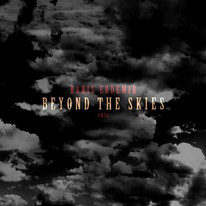 BARIS ERDEMIR - Beyond The Skies