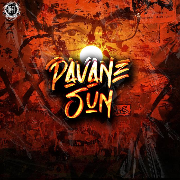 PAVANE - Sun (Original Mix)