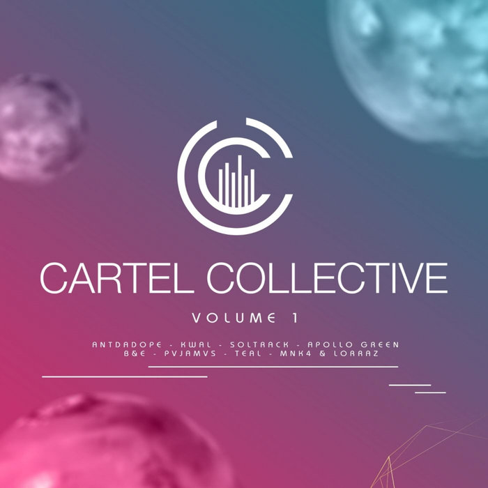 VARIOUS - Cartel Collective: Vol 1