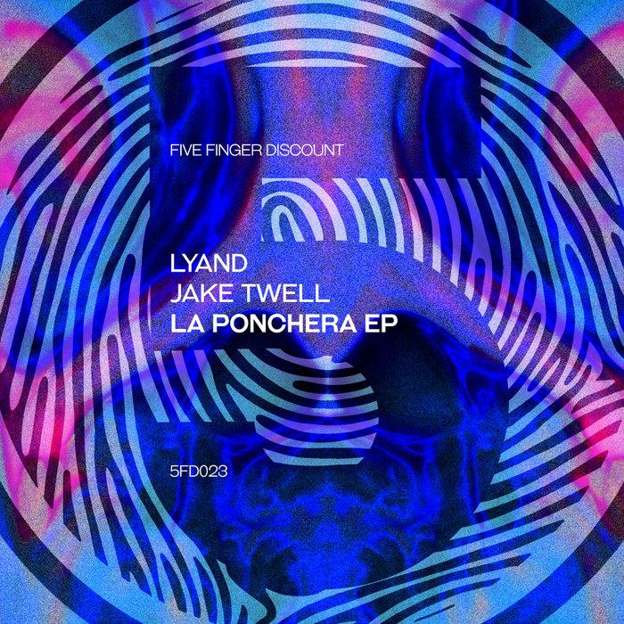 LYAND/JAKE TWELL - La Ponchera