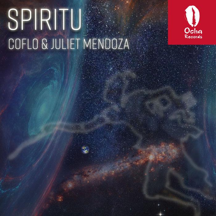 COFLO/JULIET MENDOZA - Spiritu