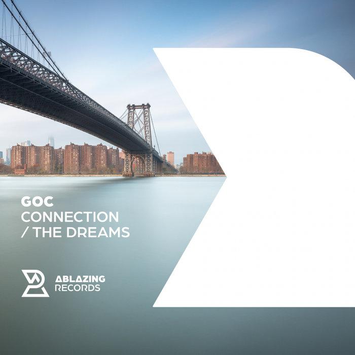 GOC - Connection/The Dreams
