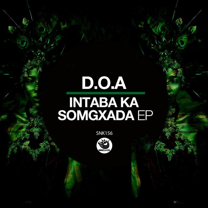 DOA - Intaba Ka Somgxada EP