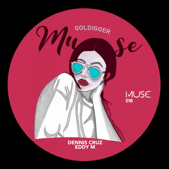 DENNIS CRUZ/EDDY M - Goldigger (Original Mix)