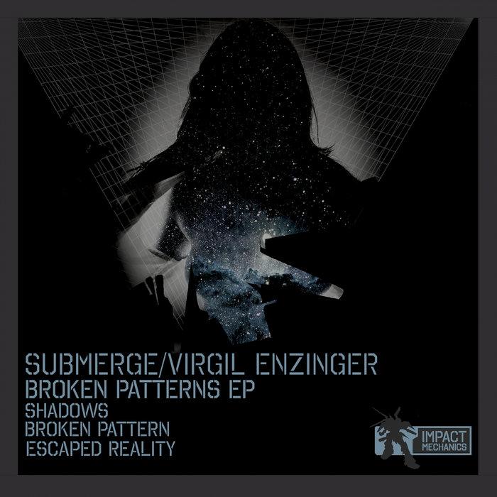 SUBMERGE/VIRGIL ENZINGER - Broken Patterns