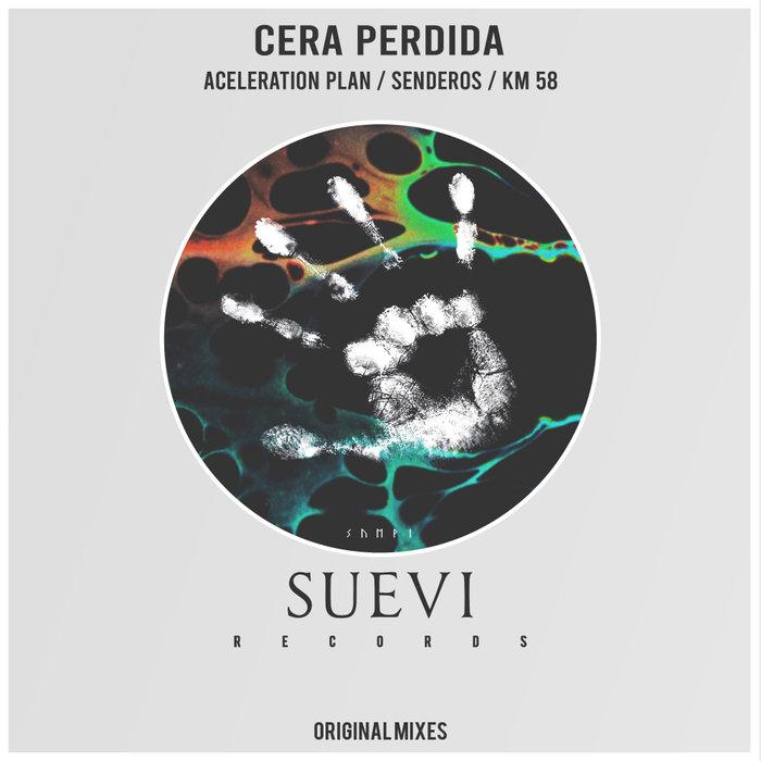 CERA PERDIDA - Aceleration Plan