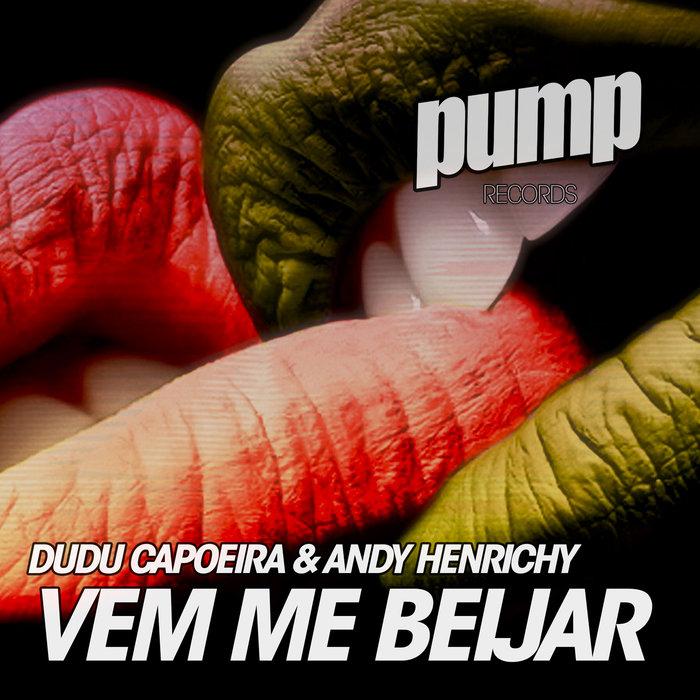 DUDU CAPOEIRA/ANDY HENRICHY - Vem Me Beijar