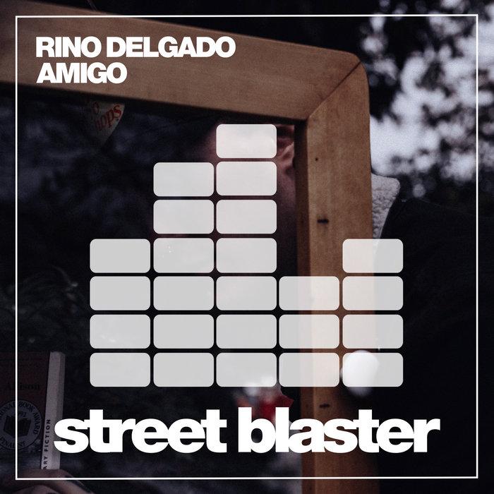 RINO DELGADO - Amigo